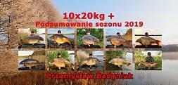 10x20kg+ Podsumowanie sezonu 2019