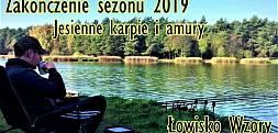 JESIENNE KARPIE I AMURY Z ŁOWISKA WZORY/OSTATNIA ZASIADKA 2019