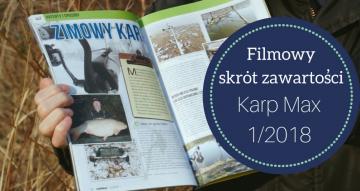 Karp Max 1/2018 - Filmowy skrót zawartości