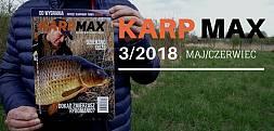 Najnowszy majowo/czerwcowy Karp Max 3/2018 jest już w sprzedaży