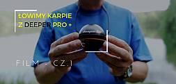 Łowimy karpie z Deeper Pro Plus, cz.1