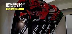 Zobaczcie co szykuje D.A.M na 2019 rok
