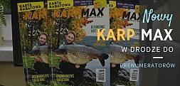 """Najnowszy """"Karp Max"""" 6/2018 w drodze do prenumeratorów"""