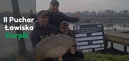 II Puchar Łowiska Karpik oraz Carp Clubu Fishing Team Wadowice