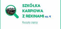 Zapisy do Szkółki karpiowej z Rekinami cz.4