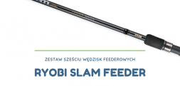 Wędziska Ryobi Slam Feeder