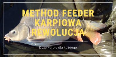 Method feeder - Karpiowa rewolucja – duże karpie dla każdego