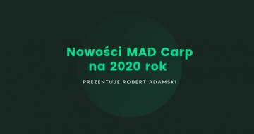 Zobacz nowości MAD Carp na 2019 rok