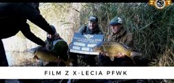 Film z X-Lecia Polskiej Federacji Wędkarstwa Karpiowego