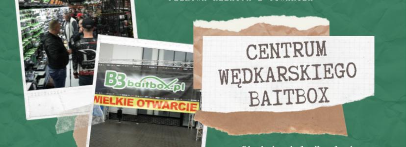 Filmowa relacja z otwarcia Centrum Wędkarskiego BaitBox – 600 mkw. ekspozycji