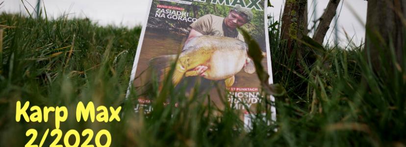 Wczesnowiosenne karpiowanie – Karp Max 2/2020 już w sprzedaży