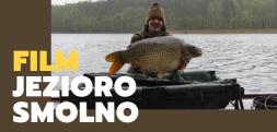 Jezioro Smolno – film z zasiadki