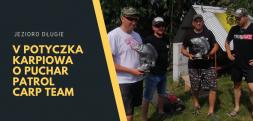 V Potyczka Karpiowa o Puchar Patrol Carp Team - Wyniki