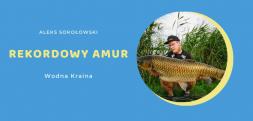 Rekord amura łowiska Wodna Kraina. Relacja z połowu i film