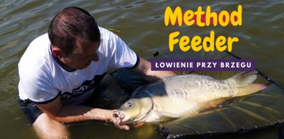 Method Feeder - łowienie przy brzegu