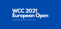 WCC 2021 European Open – zapisy na dodatkową edycję WCC