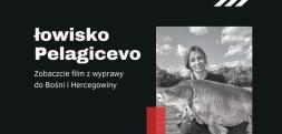 Łowisko Pelagicevo – film z wyprawy No Limit Team