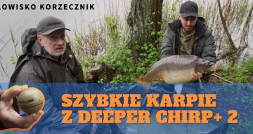 Szybkie karpie z Deeper Chirp+ 2. Łowisko Korzecznik. Film