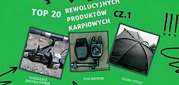 Top 20 rewolucyjnych produktów karpiowych cz. 1