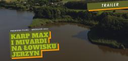 Karp Max i Mivardi na łowisku Jerzyn - trailer filmu