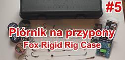 Piórnik na przypony karpiowe - Fox Rigid Rig Case - moje przypony #5 Poradnik Carp Fun TV
