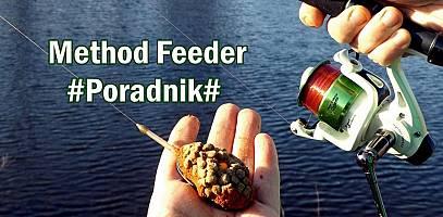 JAK ŁOWIĆ KARPIE NA METHOD FEEDER / PORADNIK