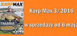KARP MAX 3/2016 W SPRZEDAŻY OD 6 MAJA