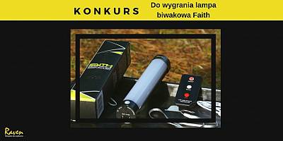 Konkurs. Do wygrania lampa biwakowa Faith