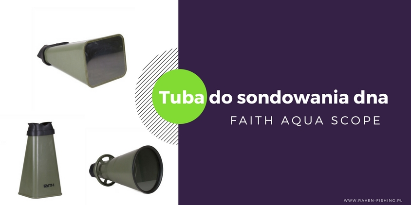 Faith Aqua Scope – tuba do sondowania dna